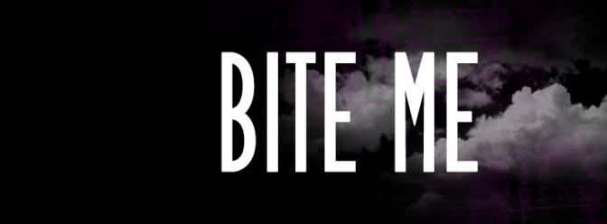 Bite Me – Purge