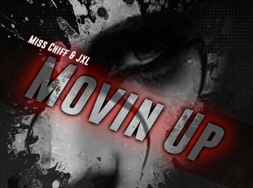 Miss Chiff Movin Up w/ JXL