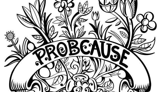 Probcause Spreading the Good Vibes