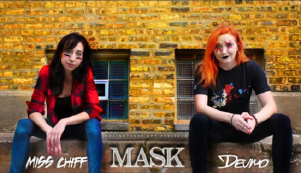 Miss Chiff & Devmo See Through Your Mask